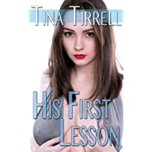 His First Lesson: *a Taboo MILF Fantasy* (His First Lessons Book 1)