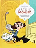 Astrid Bromuro 1: Cómo aniquilar al Ratoncito Pérez (Infantil y Juvenil)