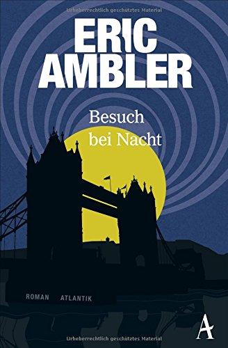 Ambler, Eric: Besuch bei Nacht