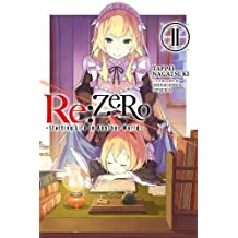 re:Zero Starting Life in Another World, Vol. 11 (light novel) (R-Zero Starting Life in Another World)