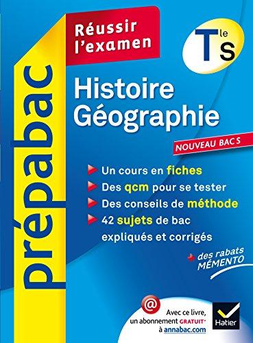 Histoire-Géographie Tle S : Réussir l'examen