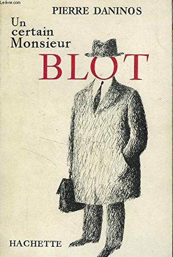 Un Certain monsieur Blot