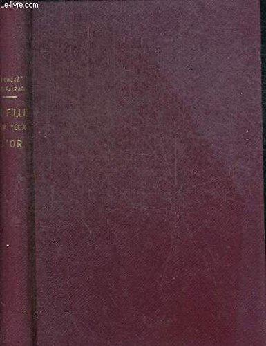 LA FILLE AUX YEUX D OR - LE BOURSE - LA BIBLIOTHEQUE PRECIEUSE