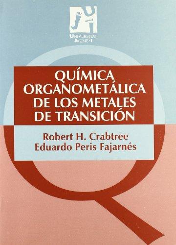 Química organometálica de los metales de transición (Manuals)
