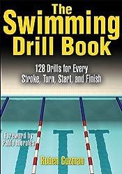 The Swimming Drill Book by Ruben Guzman (2006-11-27)