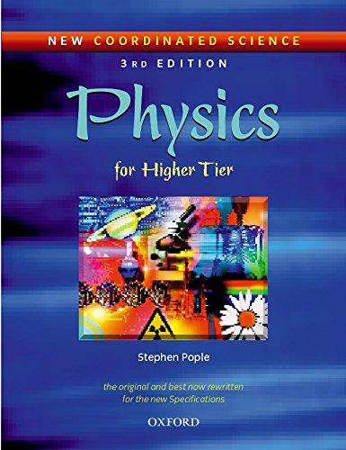 New Coordinated Science: Physics Students' Book: For Higher Tier
