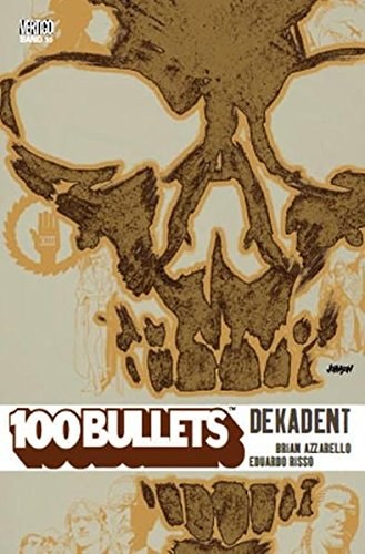 100 Bullets 10: Dekadent - Bullets-graphic 100 Novel