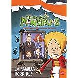 La Familia Horrible (Todos mis monstruos)
