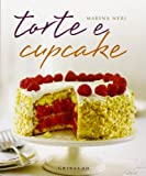 Scarica Libro Torte e cupcake (PDF,EPUB,MOBI) Online Italiano Gratis