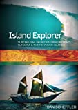 Island Explorer: An Indonesian Travelogue