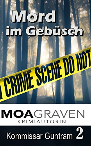 Mord im Gebüsch - Ostfrieslandkrimi (Kommissar Guntram Krimi-Reihe 2)
