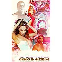 Robotic Sharks (English Edition)