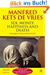Sex, Money, Happiness, and Death: The...