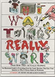 The Way Things Really Work: (And How They Actually Happen) by Beard, Henry, Barrett, Ron (1993) Gebundene Ausgabe