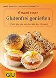 Glutenfrei genießen (GU Gesund essen)