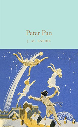 Peter Pan (Macmillan Collector's Library) by J. M. Barrie (2016-07-14)