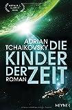 Die Kinder der Zeit: Roman