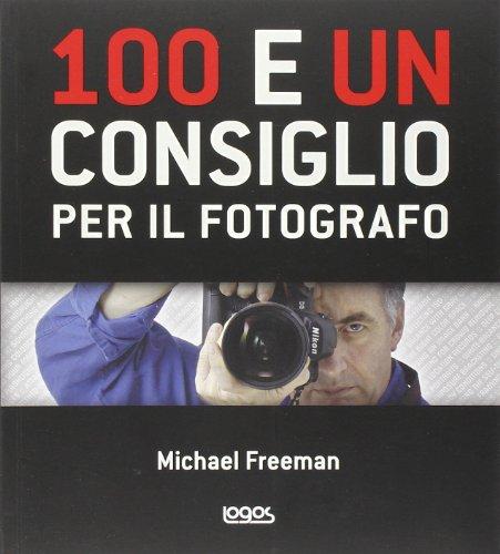 100 e un consiglio per il fotografo
