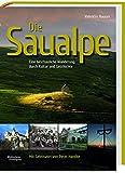 Die Saualpe: Eine beschauliche Wanderung durch Kultur und Geschichte
