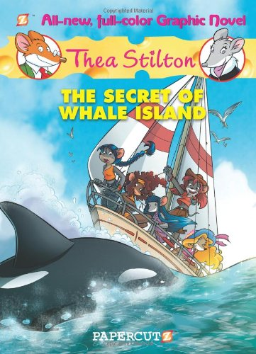 Thea Stilton Graphic Novels #1: The Secret of Whale Island (Thea Stilton 1)