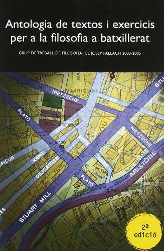 Portada del libro Antologia de textos i exercicis per a la filosofia a batxillerat: Grup de treball de Filosofia ICE