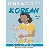 Open Door to Korean Book 2: Learn Korean through Musical Dialogues (Open Door to Korean Textbook) (English Edition)