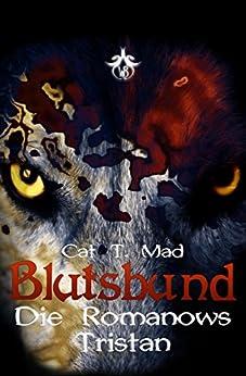Blutsbund Die Romanows 1: Tristan