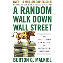 A Random Walk Down Wall Street: The Time-Tested Strategy for Successful Investing (12th Edition) (English Edition)