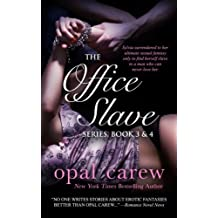 The Office Slave Series, Book 3 & 4 Collection (The Office Slave Collection) (Volume 2) by Opal Carew (2016-02-18)