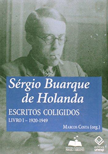 Sergio Buarque De Holanda - Livro I - Escritos Coligidos