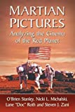 Martian Pictures: Analyzing the Cinema of the Red Planet