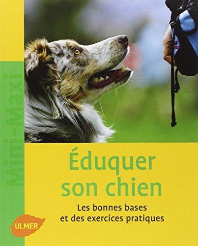 Eduquer son chien by Karina Mahnke