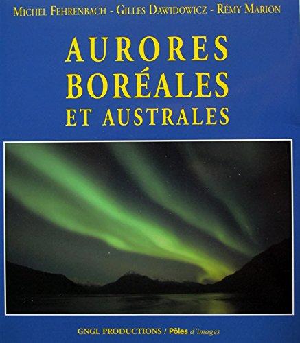 Aurores boréales et australes par Michel Fehrenbach, Gilles Dawidowicz