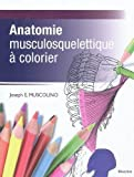 anatomie musculosquelettique a colorier french edition by muscolino joseph e 2011 11 15