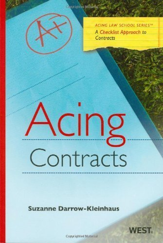 Acing Contracts (Acing Law School Series) 1st by Suzanne Darrow-Kleinhaus (2010) Paperback
