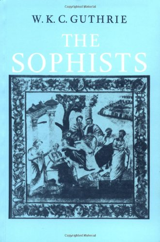 The Sophists por W. K. C. Guthrie
