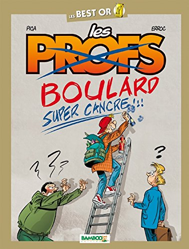 "<a href=""/node/13393"">Boulard, super cancre !!!</a>"
