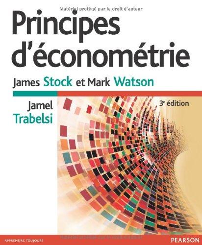 Principes d'Econometrie 3e Edition