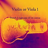 Violin or Viola 1: French Landscape oil on canvas (English Edition)
