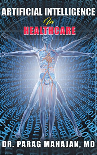 ARTIFICIAL INTELLIGENCE IN HEALTHCARE (English Edition)
