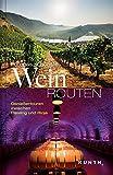 Europas schönste Weinrouten: Genießertouren zwischen Riesling und Rioja -