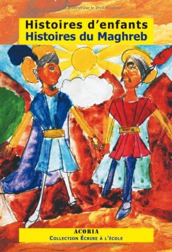 Histoires d'enfants, Histoires du Maghreb