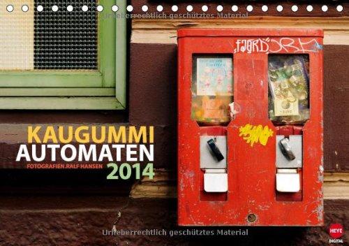 Kaugummi-Automaten Planer (Tischkalender 2014 DIN A5 quer): Praktischer Planer mit ungewöhnlichen Motiven (Tischkalender, 14 Seiten)