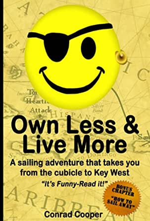 Own Less & Live More: a sailing adventure that takes you ...