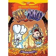 Bunny vs Monkey: Book 2 (The Phoenix Presents)