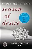 Season of Desire - Band 2: Momente der Lust