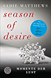 Season of Desire: Momente der Lust