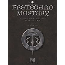 Fretboard Mastery with online audio by Troy Stetina (2007-03-01)