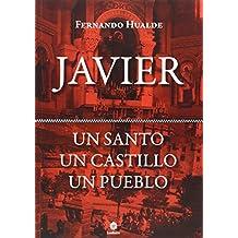 Javier - Un Santo, Un Castillo, Un Pueblo
