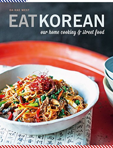 Eat korean our home cooking and street food english edition ebook eat korean our home cooking and street food english edition de west forumfinder Images